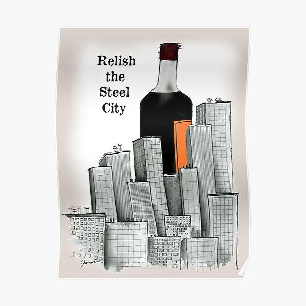 hendersons, relish the steel city Poster