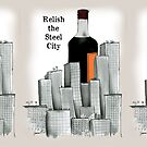 No.21 Relish the Steel City by Tony Fernandes