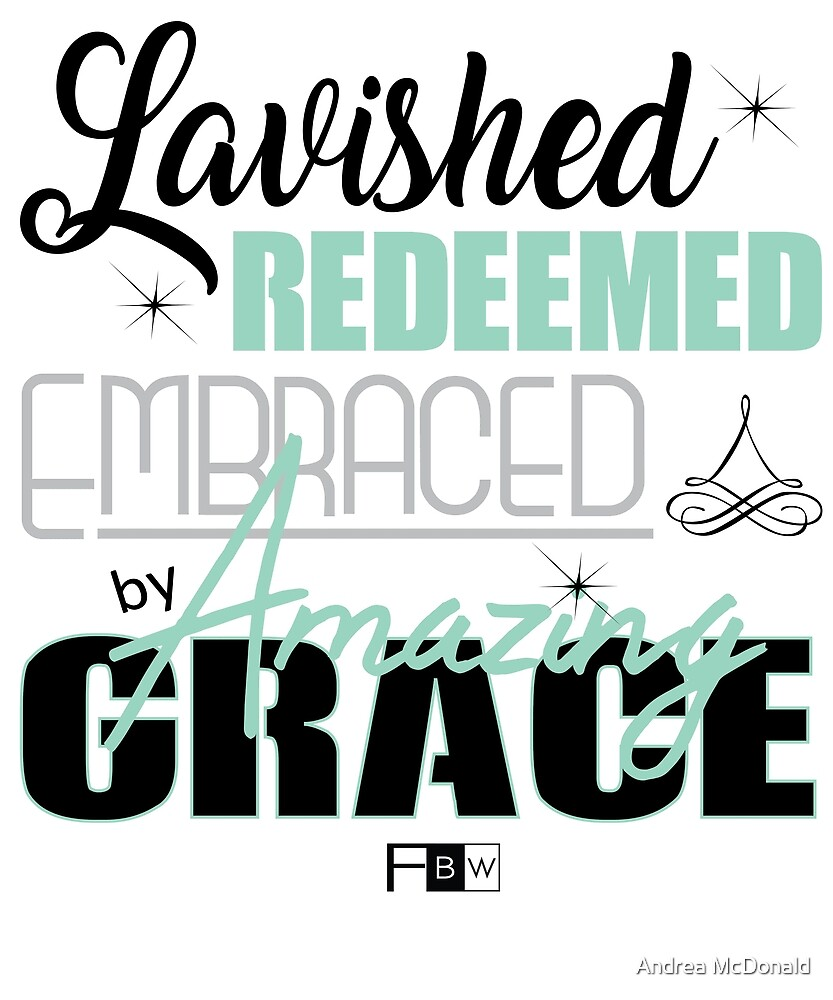 Amazing Grace by faithbw