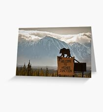 Welcome to Haines Junction Greeting Card
