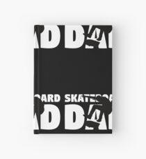 Skateboard Dad T-Shirt Skateboard Gift Father Skateboard Silhouette Tee Hardcover Journal