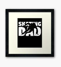 Skating Dad T-Shirt Skating Gift Father Skating Silhouette Tee Framed Print