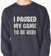 Funny Fortnite Quote Pullover