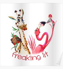 Party Time Freaking Lit Giraffe and Flamingo  Poster