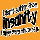 Insanity t-shirts by valizi