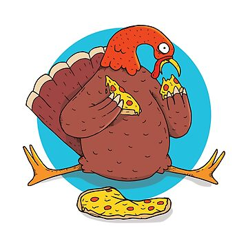 Turkey Eating Pizza Gobble Thanksgiving by ZippyThread
