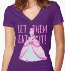 Let Them Eat It! Women's Fitted V-Neck T-Shirt