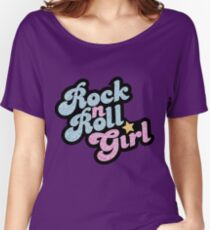 Rock n' Roll Girl Women's Relaxed Fit T-Shirt