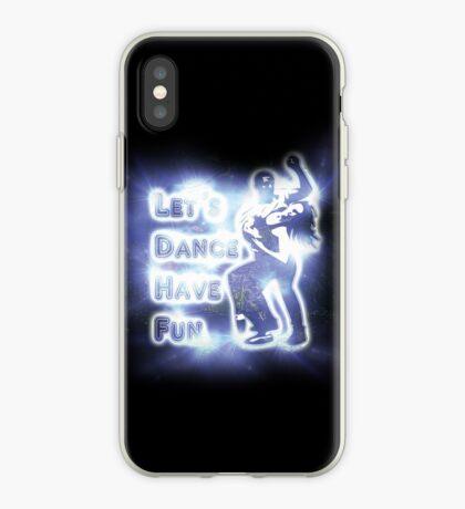 Lets dance have fun iPhone Case