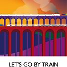 Let's Go By Train by Robin Wilde
