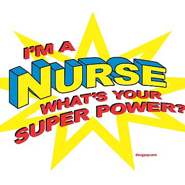 Super Nurse by DougPop