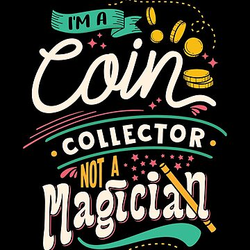 Retro Style Coin Collector Collection Numismatist T shirt by drlayson