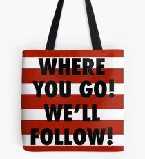 We Love Ya! Tote Bag