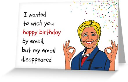 Hillary Birthday Email Card Meme Greeting Cards