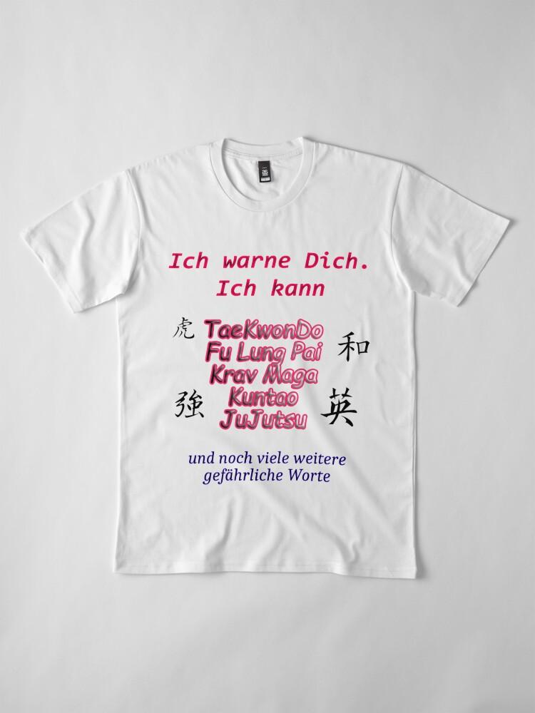 Alternative Ansicht von Warnung Kampfsport Premium T-Shirt