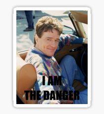I AM THE DANGER Sticker