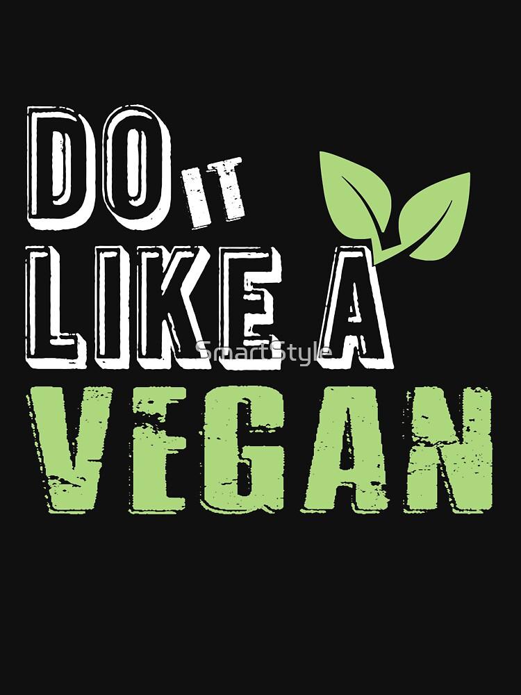 Do It Like A Vegan by SmartStyle