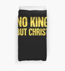 Christian Libertarian Election Gift - No King Duvet Cover