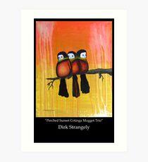 Dirk Strangely's PERCHED SUNSET COTINGA MUGGET TRIO Art Print