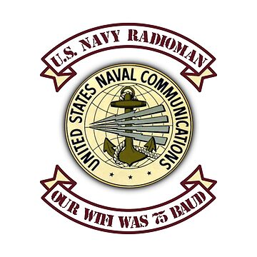 Funny Wifi - Navy Radio Man - Internet Access Instant Wireless Humor by stuch75