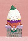 Humpty Dumpty Sat on a Wall by Tracy Sabin