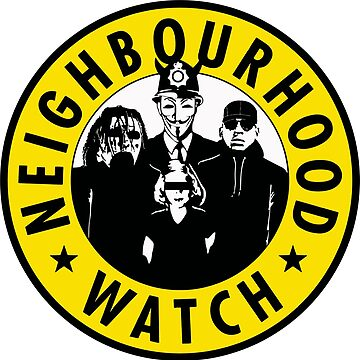 Neighbourhood Watch by thehiphopshop