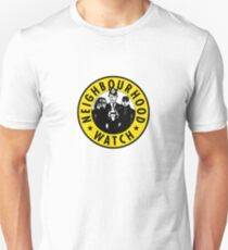 Neighbourhood Watch Unisex T-Shirt