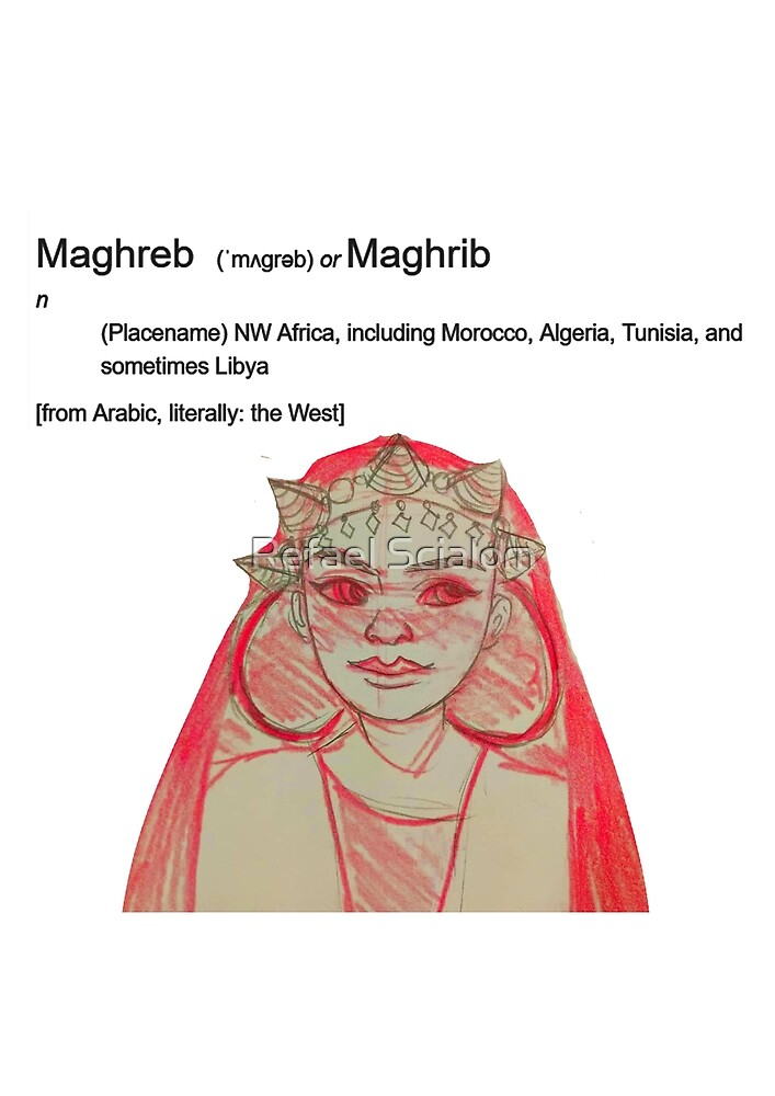 MAGHREB - definition by Refael Salem Rozen