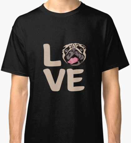 Love With Pug Face: Funny T-Shirt For Dog Lovers Classic T-Shirt