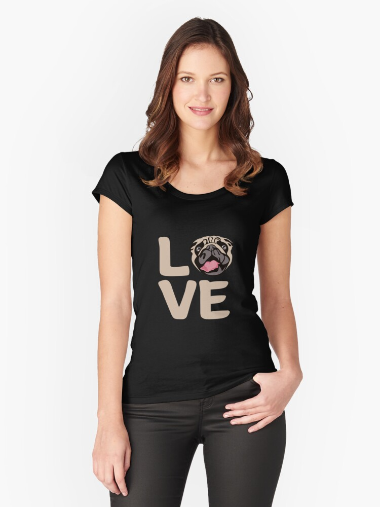 'Love With Pug Face: Funny T-Shirt For Dog Lovers' Women's Fitted Scoop T-Shirt by Dogvills