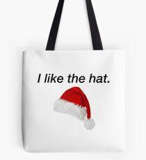 I like the hat (Carol) Tote Bag
