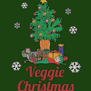 Ugly Christmas Sweater Veggie Christmas by HolidayT-Shirts
