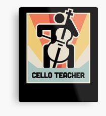 Cello Teacher / Cello Lessons Instructor Metal Print