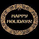 Christmas Wreath Happy Holidays Gold-effect on Black by Judy Adamson