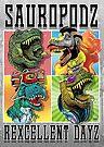 Sauropodz Rexcellent Dayz Dinosaurs by MudgeStudios