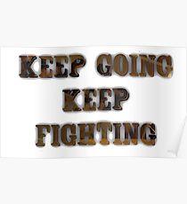 Keep Going Keep Fighting- Wynonna Earp Poster