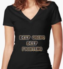 Keep Going Keep Fighting- Wynonna Earp Women's Fitted V-Neck T-Shirt