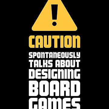 Caution Boardgame / Board Game Designer by EMDdesign