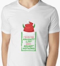 I'm On The Naughty List and Regret Nothing Humor Men's V-Neck T-Shirt