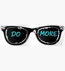 Casey Neistat Sunglasses - DO MORE - Blue Poster
