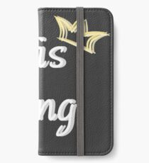 His King (LGBTQ+ Collection) iPhone Wallet/Case/Skin