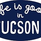 Das Leben ist gut in Tucson von its-anna