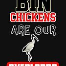 BIN CHICKENS ARE OUR OVERLORDS -  THE WHITE IBIS IS THE SYDNEY BIN CHICKEN , ELECTRIC PURPLE AND BLACK by Iskybibblle