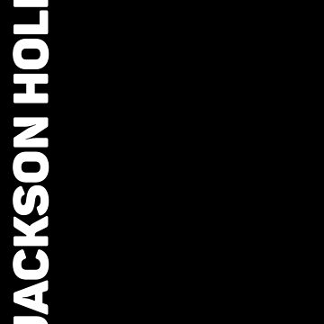 Jackson Hole by designkitsch