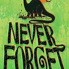 Never Forget Brontosaurus Dinosaur by MudgeStudios