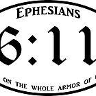 Ephesians 6:11 Put on the armour of God by Blackbeardghost