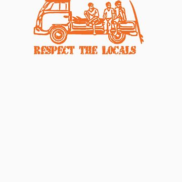 Respect The Locals - Orange Print by FunkyDreadman