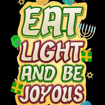 Hanukkah Blessings Eat Light and Be Joyous by KanigMarketplac