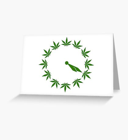 IT's 4:20 SOMEWHERE Greeting Card