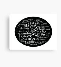 Buffy the Vampire Slayer word scramble Canvas Print